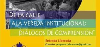 Programa Calle de Serpaj- El Maule dará primer seminario sobre problemáticas de situación de calle en la región