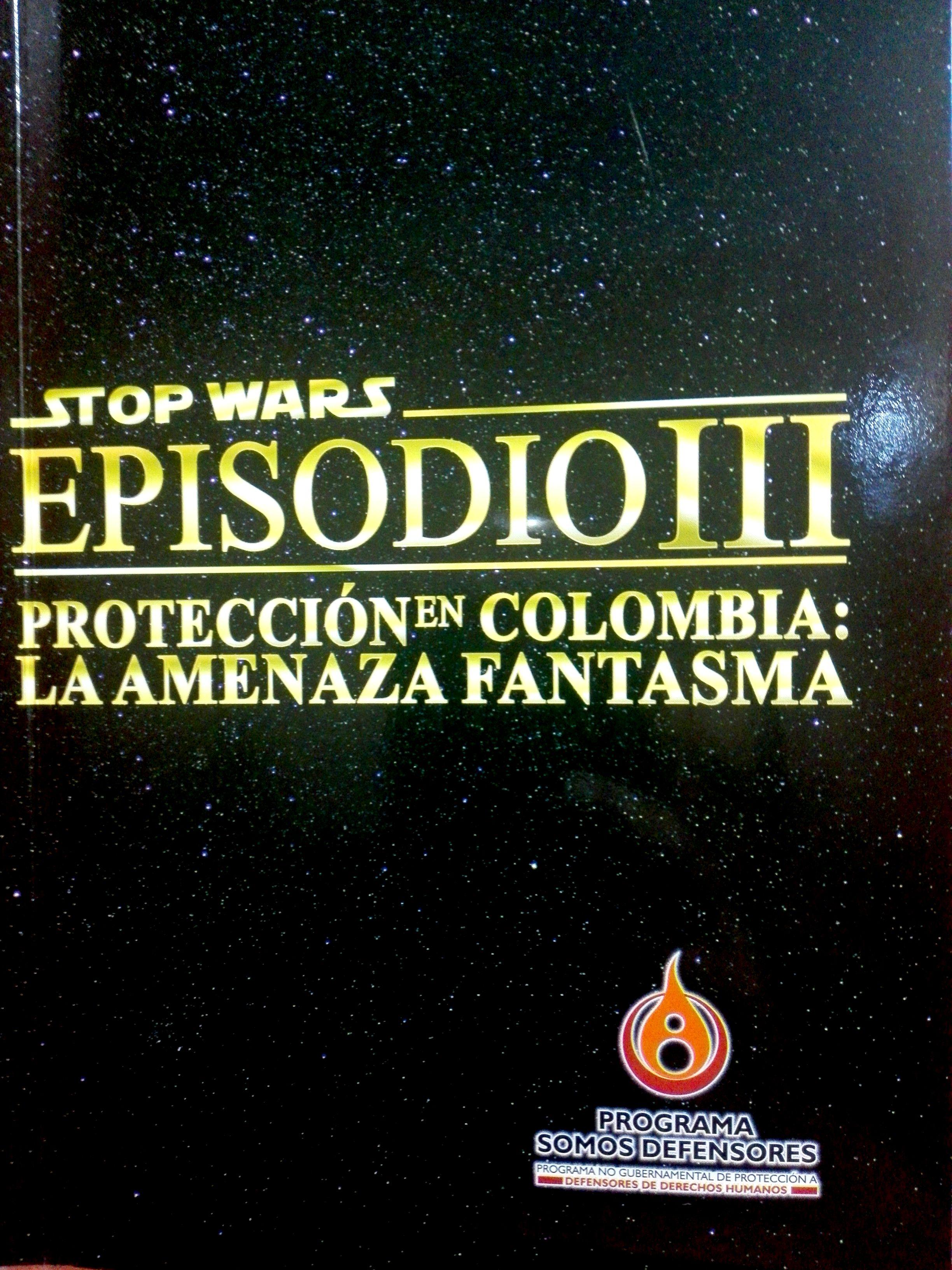 """""""STOP WARS, PAREN LA GUERRA CONTRA LOS DEFENSORES"""""""