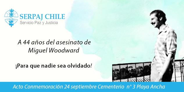 ¡A 44 años del Golpe de Estado y para que nadie sea Olvidado! : Realizarán acto en memoria de Miguel Woodward en Valparaíso