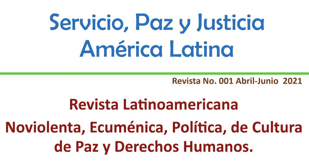 """Lanzamiento revista digital """"Servicio de Paz y Justicia América Latina"""""""